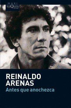 Antes que anochezca - Arenas, Reinaldo