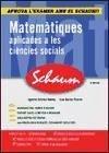 Schaum, matemàtiques aplicades a les ciències socials, Batxillerat - Enciso Pizarro, Juan Estévez Andreu, Agustí