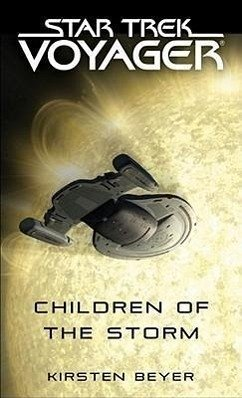 Star Trek Voyager. Children of the Storm - Beyer, Kirsten
