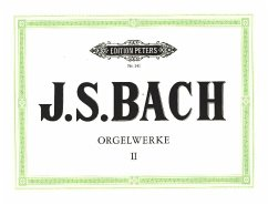Orgelwerke - Bach, Johann Sebastian