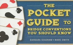 The Pocket Guide to Bridge Conventions You Should Know - Seagram, Barbara; Smith, Marc