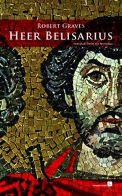 Heer Belisarius / druk 1 - Graves, Robert