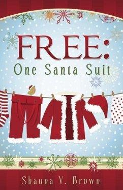 Free: One Santa Suit - Brown, Shauna V.