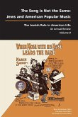 The Song Is Not the Same: Jews and American Popular Music