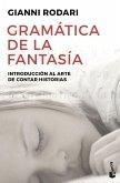 Gramática de la fantasía : introducción al arte de inventar historias