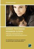 Kinder psychisch kranker Eltern