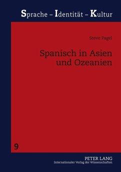 Spanisch in Asien und Ozeanien - Pagel, Steve
