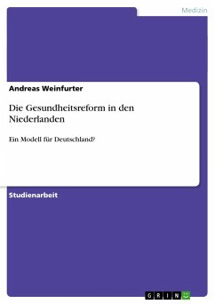 Die Gesundheitsreform in den Niederlanden - Weinfurter, Andreas