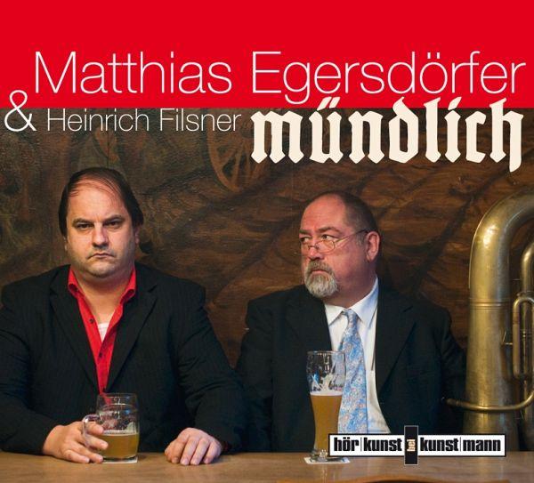 Mündlich, Audio-CD - Egersdörfer, Matthias