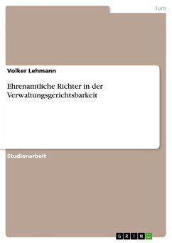 Ehrenamtliche Richter in der Verwaltungsgerichtsbarkeit - Lehmann, Volker