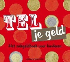 Tel je geld - Noort - van Veghel, Annelou van