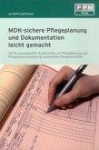 MDK-sichere Pflegeplanung und Dokumentation leicht gemacht