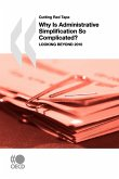 Cutting Red Tape Why Is Administrative Simplification So Complicated?: Looking Beyond 2010