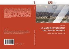 LA MACHINE SYNCHRONE DES DÉFAUTS INTERNES - Tu, Xiaoping