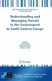 Understanding and Managing Threats to the Environment in South Eastern Europe