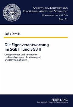 Die Eigenverantwortung im SGB III und SGB II - Davilla-Temming, Sofia