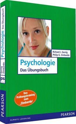 Psychologie - Das Übungsbuch - Gerrig, Richard J.; Zimbardo, Philip G.