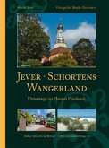 Jever, Schortens und das Wangerland
