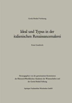 Ideal und Typus in der italienischen Renaissancemalerei - Gombrich, Ernst H.