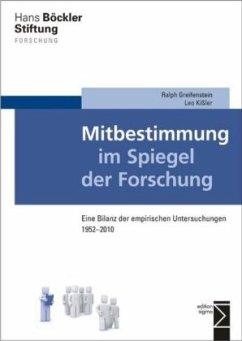 Mitbestimmung im Spiegel der Forschung - Greifenstein, Ralph; Kißler, Leo