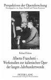 Alberto Franchetti - Werkstudien zur italienischen Oper der langen Jahrhundertwende