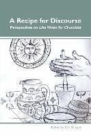 """A Recipe for Discourse: Perspectives On"""" Like Water for Chocolate."""""""