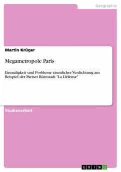 Megametropole Paris - Krüger, Martin