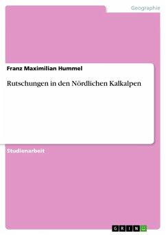 Rutschungen in den Nördlichen Kalkalpen - Hummel, Franz Maximilian