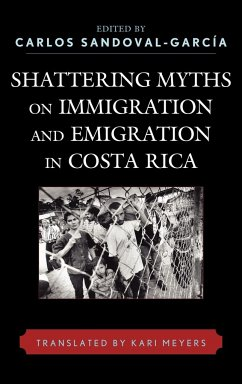 Shattering Myths on Immigration and Emigration in Costa Rica - Sandoval-Garcia, Carlos