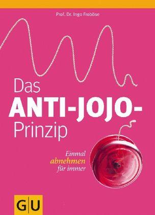 Das Anti-Jojo-Prinzip - Froböse, Ingo