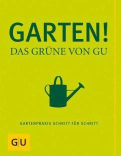 Garten - Das Grüne von GU - Hensel, Wolfgang; Hudak, Renate
