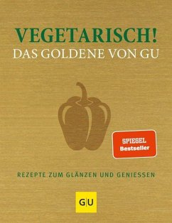 Vegetarisch! Das Goldene von GU