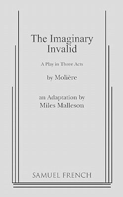 The Imaginary Invalid - Moliere