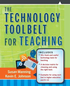 The Technology Toolbelt for Teaching - Manning, Susan; Johnson, Kevin E.