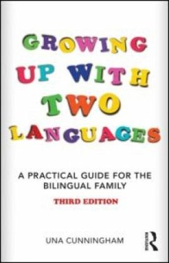 Growing Up with Two Languages - Cunningham, Una