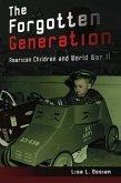 The Forgotten Generation: American Children and World War II