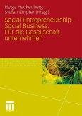 Social Entrepreneurship - Social Business: Für die Gesellschaft unternehmen
