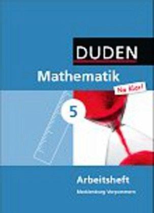 Mathematik Na klar! 5 Arbeitsheft Mecklenburg-Vorpommern Regionale Schule