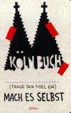 Köln Buch Mach es selbst