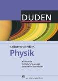 Selbstverständlich Physik 10 Lehrbuch Nordrhein Westfalen