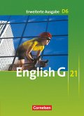 English G 21. Erweiterte Ausgabe D 6. Schülerbuch