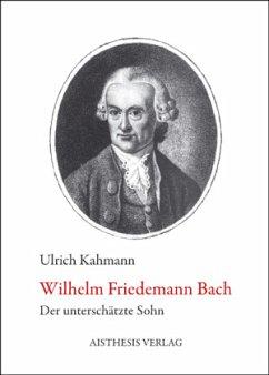 Wilhelm Friedemann Bach - Kahmann, Ulrich