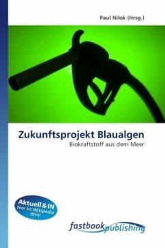 Zukunftsprojekt Blaualgen