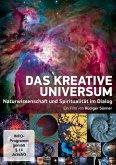 Das kreative Universum - Naturwissenschaft und Spiritualität im Dialog