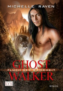 Fluch der Wahrheit / Ghostwalker Bd.4 - Raven, Michelle
