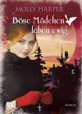 Böse Mädchen leben ewig / Jane Jameson Bd.3