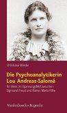 Die Psychoanalytikerin Lou Andreas-Salomé