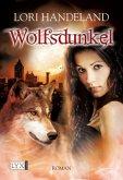 Wolfsdunkel / Geschöpfe der Nacht Bd.7