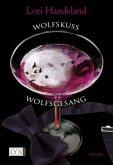Wolfskuss & Wolfsgesang / Geschöpfe der Nacht Bd.1-2