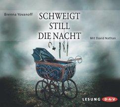 Schweigt still die Nacht, 5 Audio-CDs - Yovanoff, Brenna